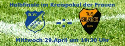Halbfinale Kreispokal BW Schwege - Tus Glane